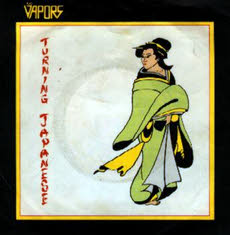 Turning Japanese - The Vapors